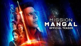 Download Mission Mangal | Official Teaser | Akshay | Vidya | Sonakshi | Taapsee | Dir:Jagan Shakti | 15th Aug Video