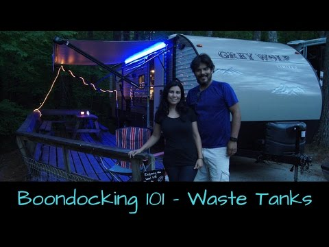 Boondocking 101 - Lack of Sewer - How to handle full Grey & Black Water Tanks