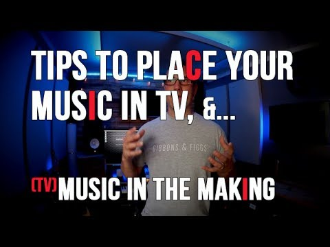 MORE Tips for TV Placement and Production Music #2