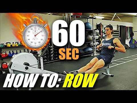 Learn To Row in 60 Seconds
