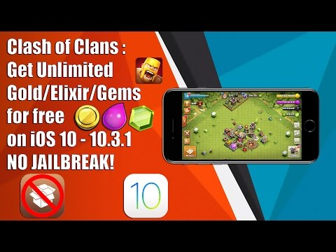 Clash of Clans : Get Unlimited Gold/Elixir/Gems for FREE on iOS 9/10 - 10.3.1 NO JAILBREAK!