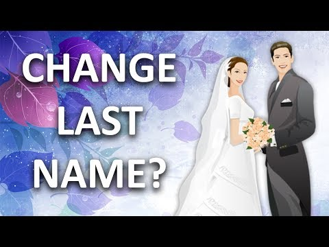 How to change my last name after marriage?
