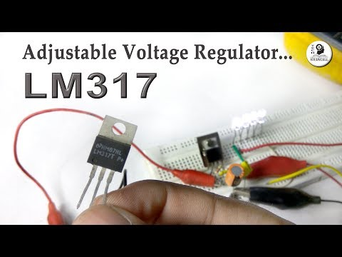 LM317 Adjustable Voltage Regulator complete Tutorial with Practical Experiments