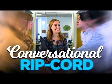 Conversational Ripcord: The Fastest Way To Leave A Conversation!