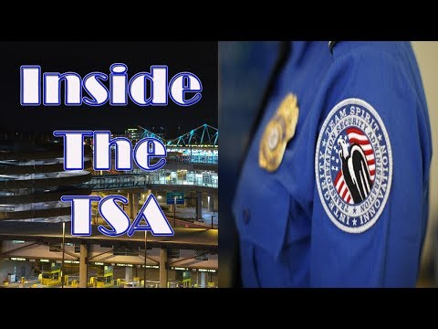 Inside The TSA - My 11 Year Career As A Lead Transportation Security Officer