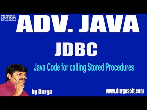 Adv Java || JDBC Session - 92|| Java Code for calling Stored Procedures by Durga sir