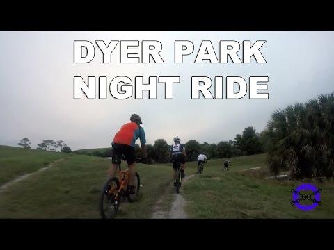 Dyer Park Night Ride