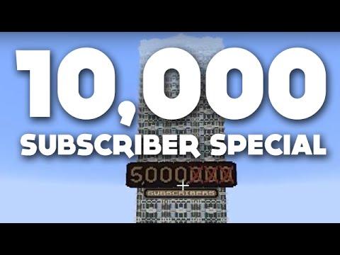 THE 10,000 SUBSCRIBER SPECIAL! (BROKEN EDITION)