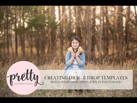 Creating Easy Drag and Drop Templates in Photoshop!   Photoshop Tutorial