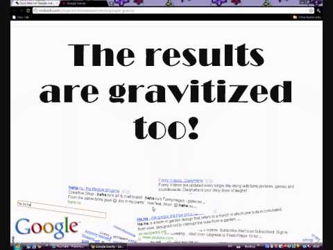 Google Gravity Experiment
