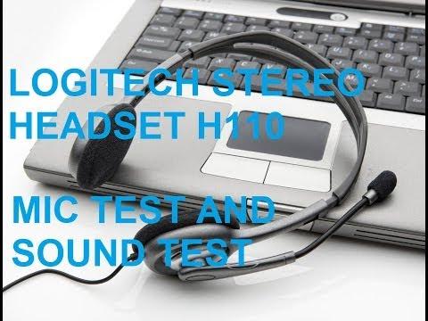 [MIC TEST AND SOUND TEST] LOGITECH H110