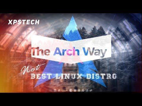 ARCH LINUX : SHOULD YOU GO