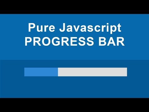 Pure Javascript Progress Bar - (No Jquery)