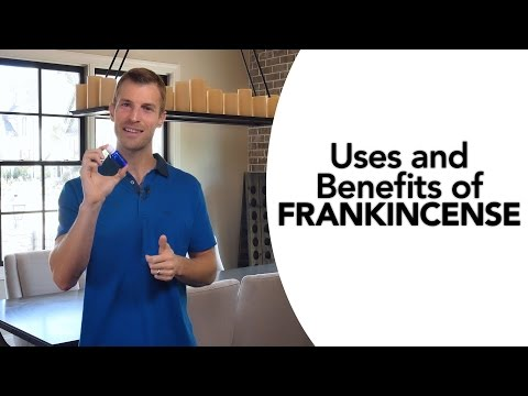 Uses and Benefits of Frankincense