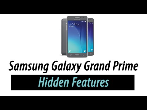 Hidden Features of the Samsung Galaxy Grand Prime You Don't Know About