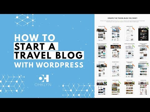 How To Start A Travel Blog | WordPress Travel Blog Tutorial