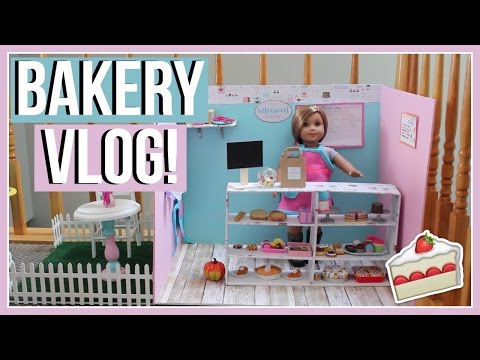 BAKERY VLOG! | Making an American Girl Doll BAKERY! | How to Make a Doll Bakery