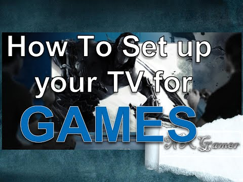 How To Set up your TV for Games Correctly.