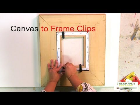 Cheap Joe's 2 Minute Art Tip - Canvas to Frame Clips