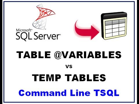SQL Server Table Variables - TEMP TABLES vs TABLE VARIABLES