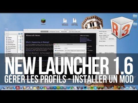 Nouveau Launcher Minecraft 1.6 | Présention et installation de mods
