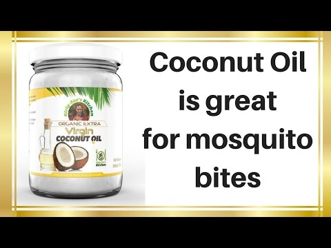 Coconut oil is great for Mosquito Bites