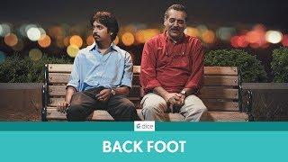 Dice Media | Backfoot | Father's Day Special | ft. Shishir Sharma & Shivraj Waichal