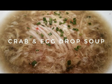 HOW TO COOK CRAB & EGG DROP SOUP