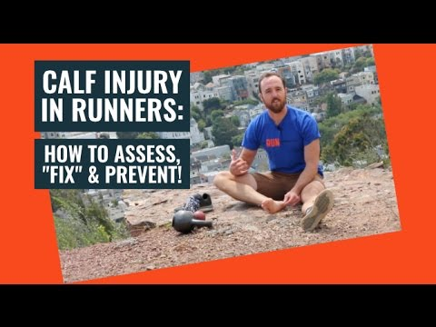 Calf Injuries in Running | How to Assess, Fix, and Prevent