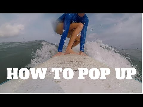 How to Surf -  The Pop-up - 2 different techniques