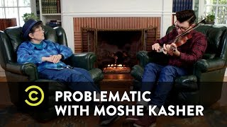 Problematic with Moshe Kasher - Moshe