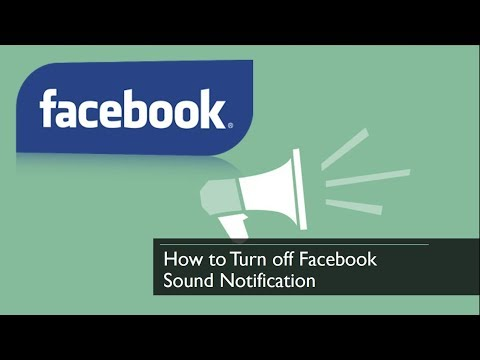 How to Turn off Facebook Sound Notification