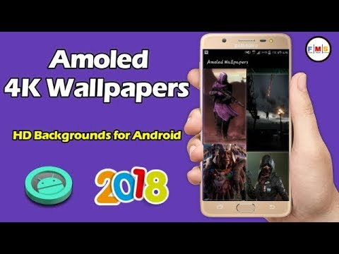 Best App Amoled 4K Wallpapers, HD Backgrounds for Android 2018