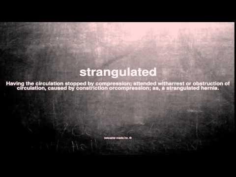 What does strangulated mean