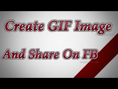 How to Create GIF and Share on Facebook