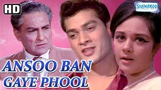Ansoo Ban Gaye Phool {HD} - Ashok Kumar - Nirupa Roy - Pran - Deb Mukherjee - Old Hindi Movie
