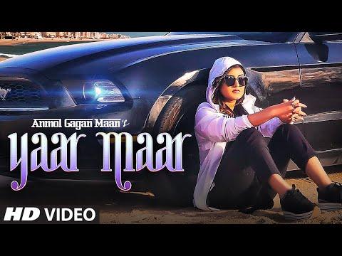 Xxx Mp4 Yaar Maar Video Song Anmol Gagan Maan Hakeem Simran Kaur Dhadli Josan Bros T Series 3gp Sex