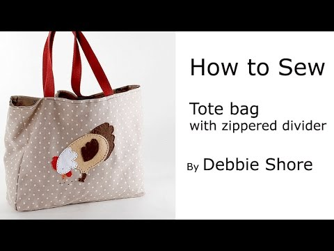 Sewing a Tote bag with zipped divider and pocket  by Debbie Shore