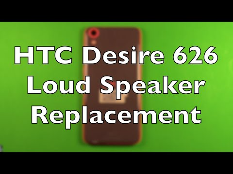 HTC Desire 626 Loud Speaker Replacement How To Change