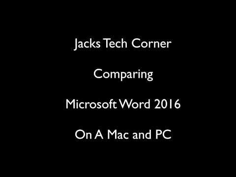Comparing Microsoft Word 2016 on Mac and PC