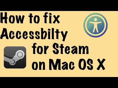How to turn on Universal Access for Steam (Mac)