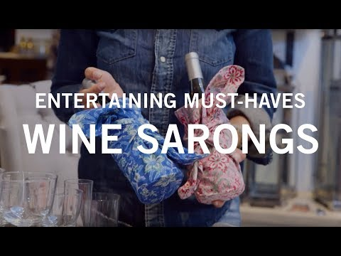 Entertaining Must-Haves: Wine Sarongs