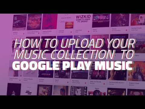 How to Get Your Whole Music Collection on Google Play Music for Free
