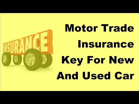 2017 Motor Trade Insurance  | Key For New And Used Car Sales