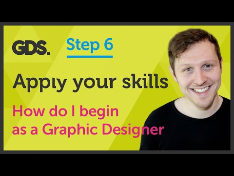 'Apply your skills' How do I begin as a Graphic Designer? Ep37/45