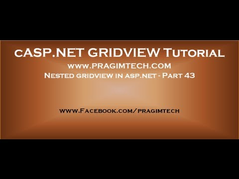 Nested gridview in asp.net - Part 43