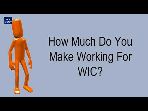 How Much Do You Make Working For WIC?