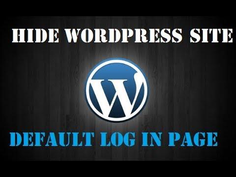 Hide Wordpress Login Page    Create custom login page for Wordpress
