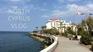 NORTH CYPRUS VLOG 2017