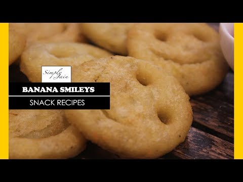 Banana Smileys | How To Make Smiley Starters | Your Suggestions | Simply Jain
